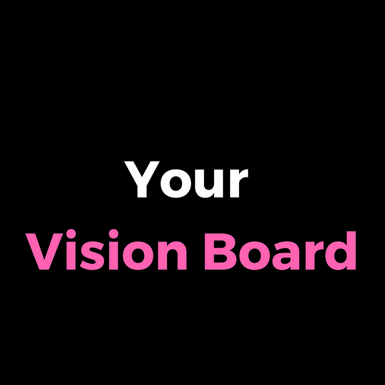 What is a Vision Board and Why You Need One?