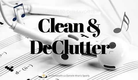 Danielle's Clean & declutter playlist