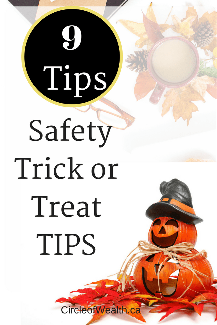 9 Safety Trick or Treat TIPS for children at Hallowe'en