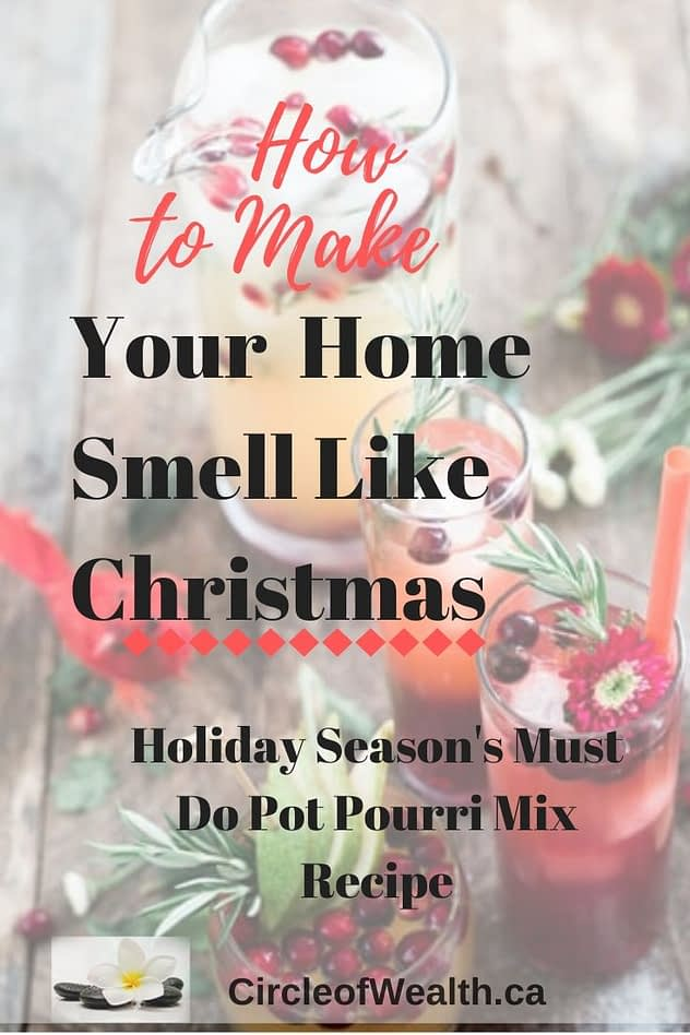 how-to-Make-your-Home-Like-Christmas-with-Holiday-Seasons-Must-Do-PotPourri-Mix-recipe-
