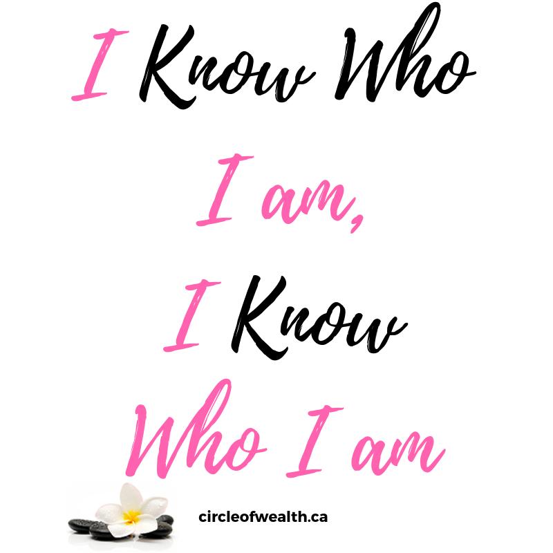 I Know Who I am I know Who I Am