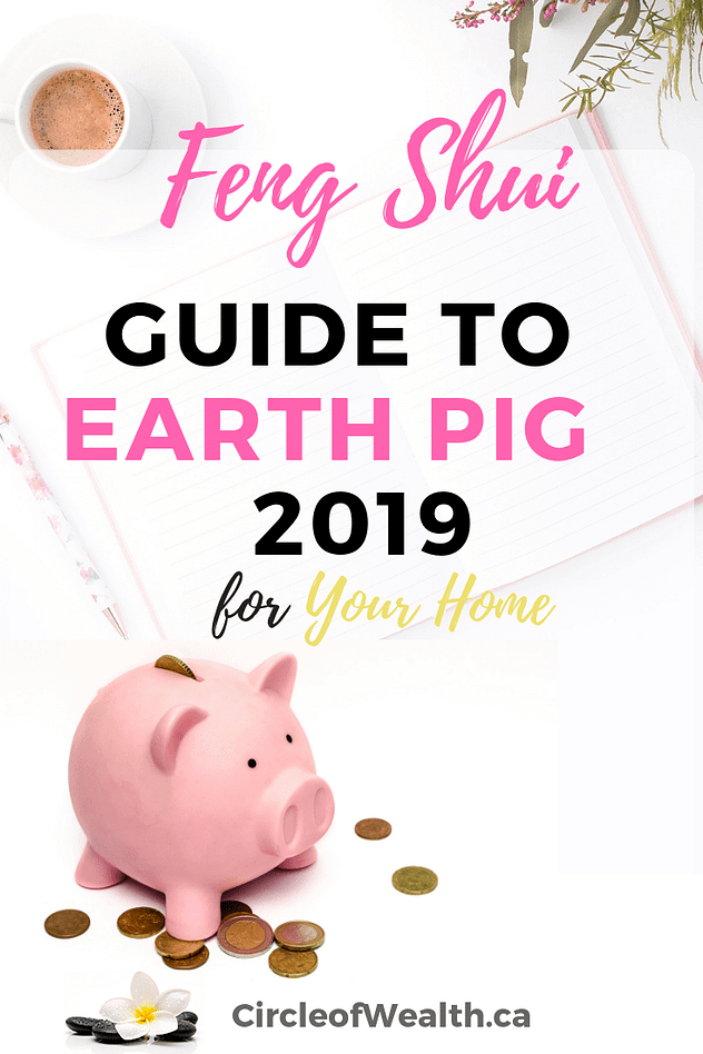 2019 Feng Shui Your Home for the Yin Earth PIG Year
