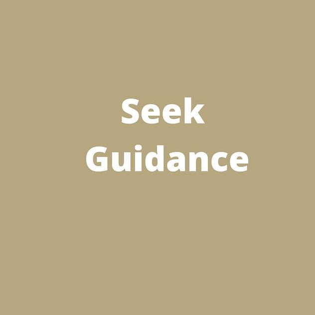 Seek Guidance