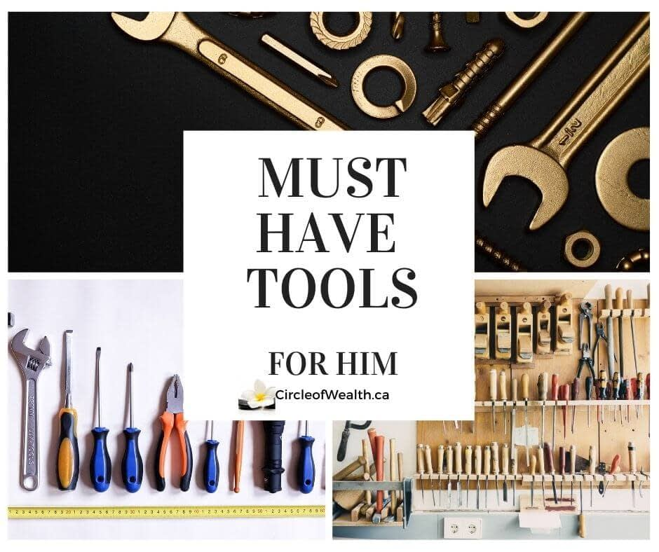 mUST HAVE TOOLS FOR HIM