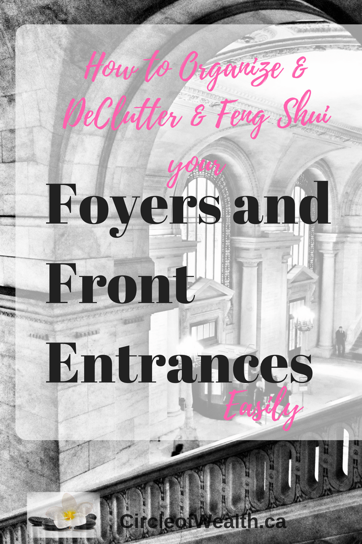 Feng Shui Mondays: How to Feng Shui Your Front Foyer and Main Entrance