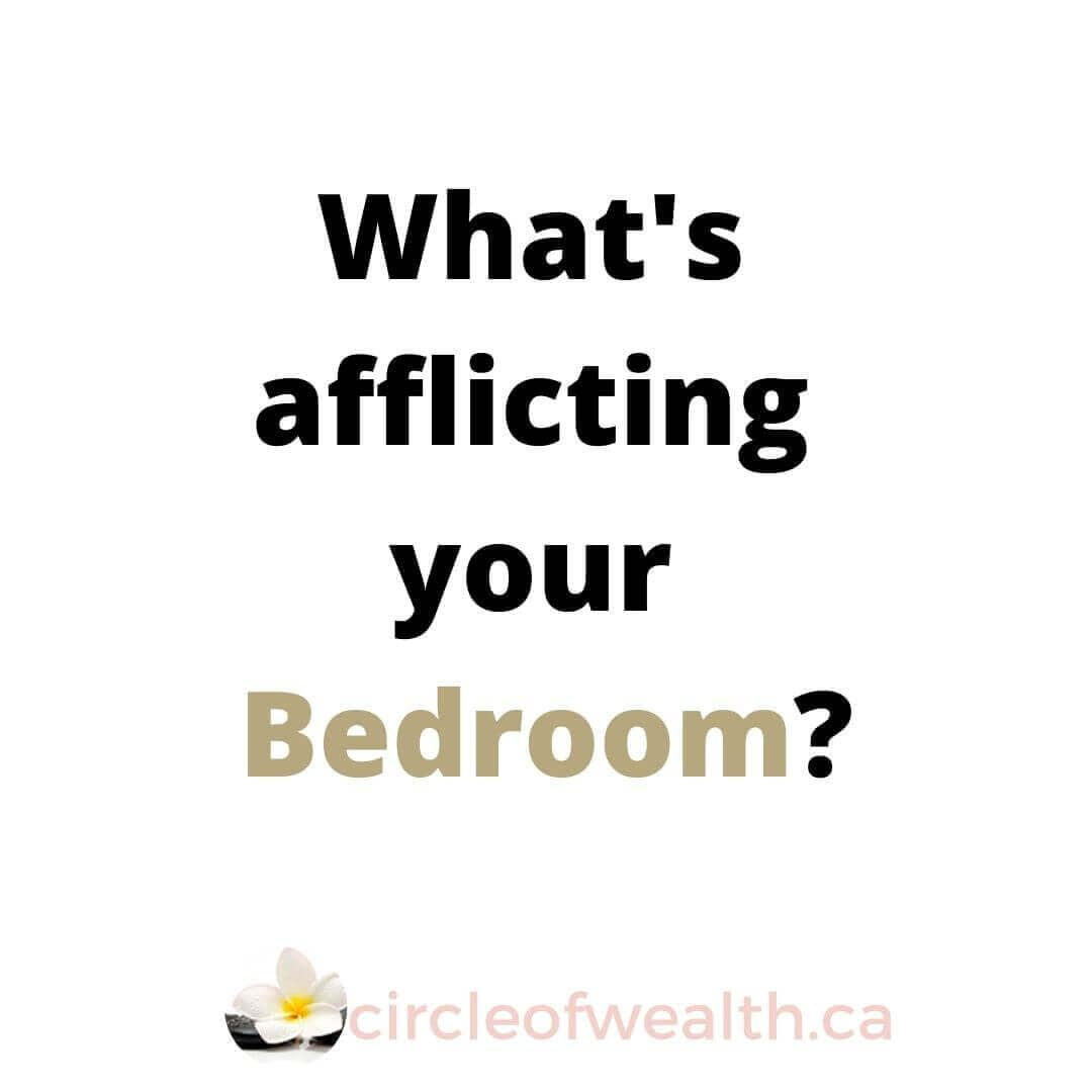 What's afflicting your bedroom