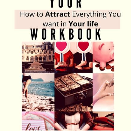 How to Attract Everything you Want in Your life 21 Day Challenge workbook