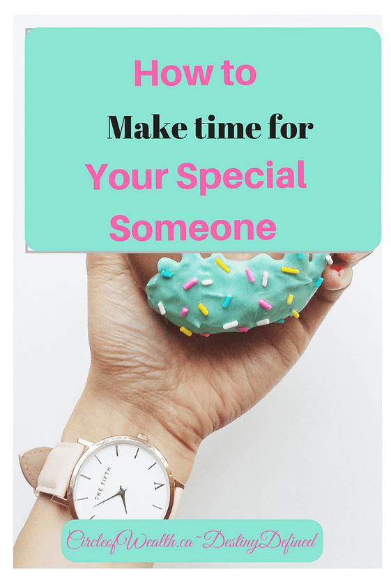 how o make time for your special someone
