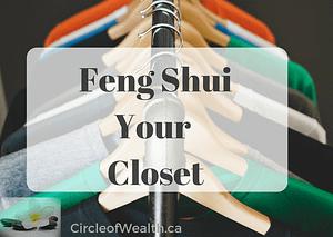 Feng Shui Your Closet