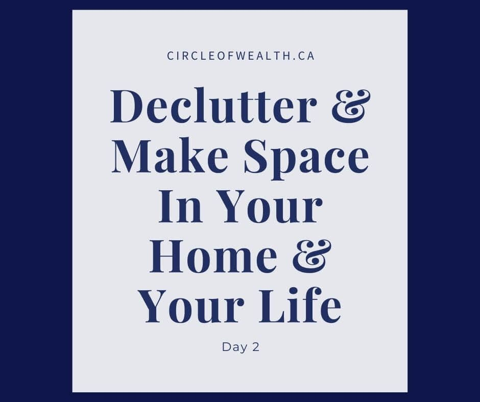 Declutter & make space in your life