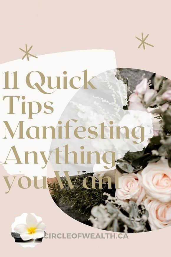 11 Quick tips on How to Manifest anything you want