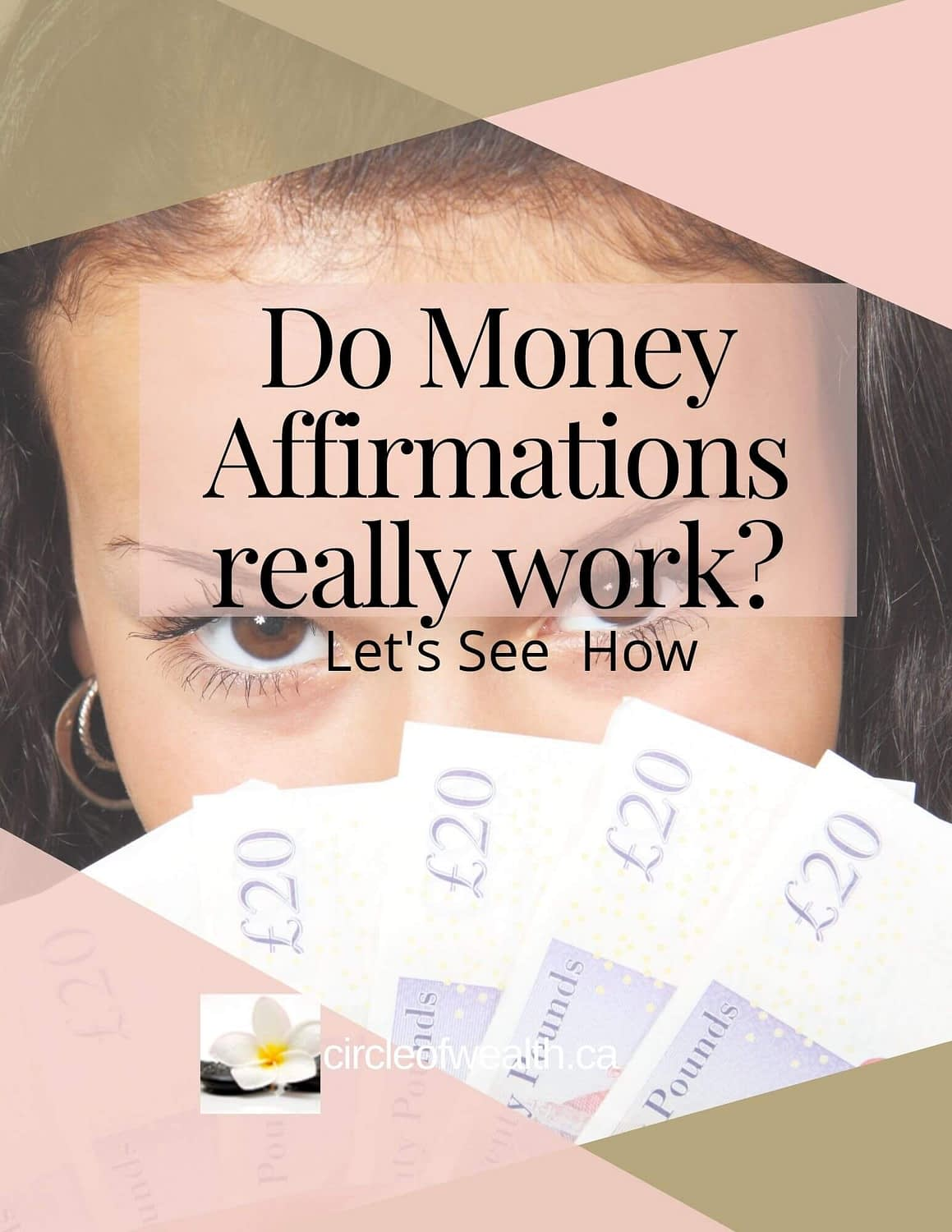 Do Money Affirmations really work?