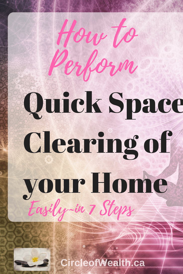 How to Perform a Quick Space Clearing of your Home